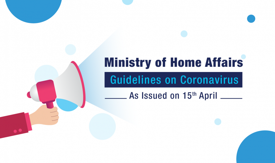 New Guidelines from Ministry of Home Affairs During COVID