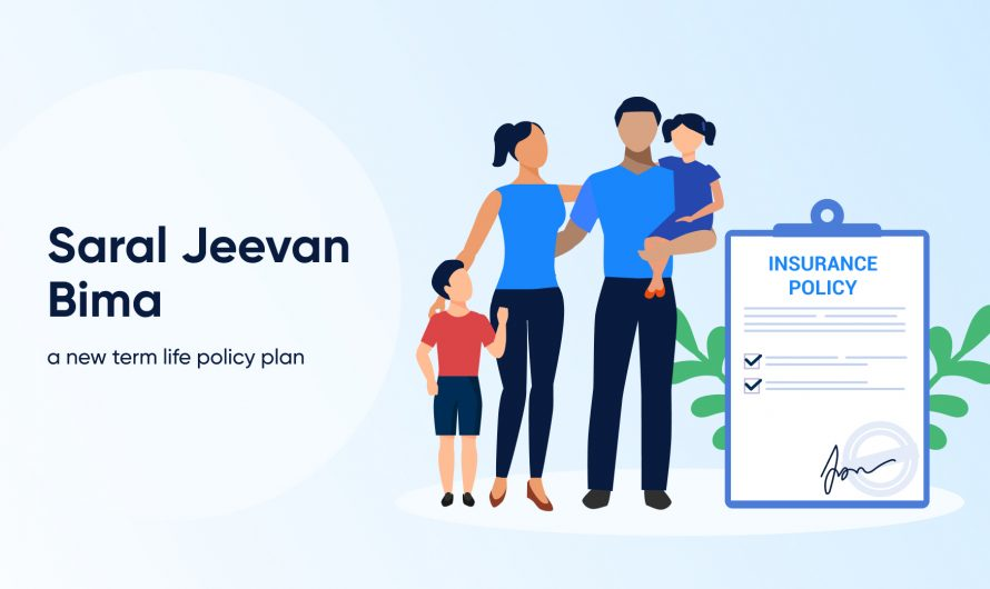 Saral Jeevan Bima, the New Term Life Policy Explained