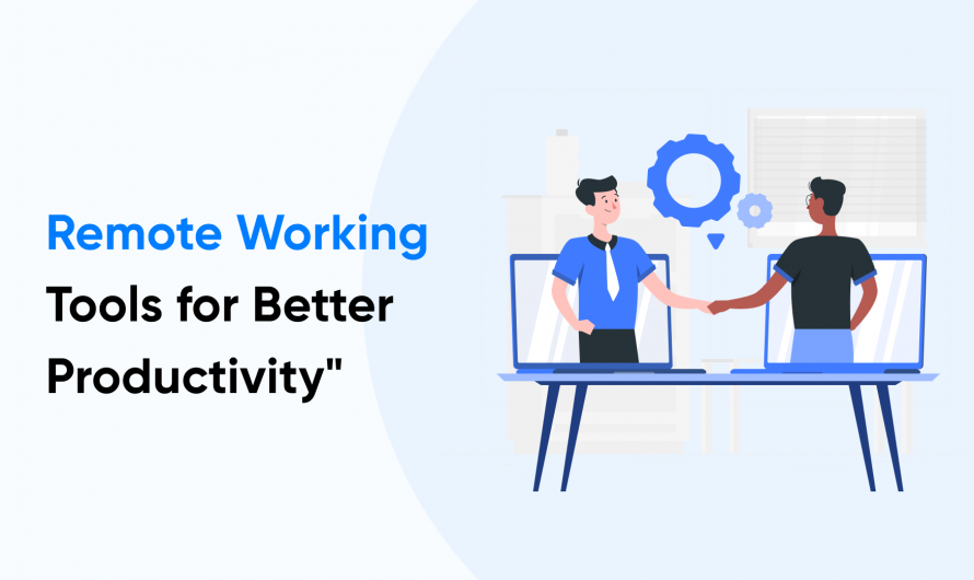 12 Best Remote Working Tools in 2021