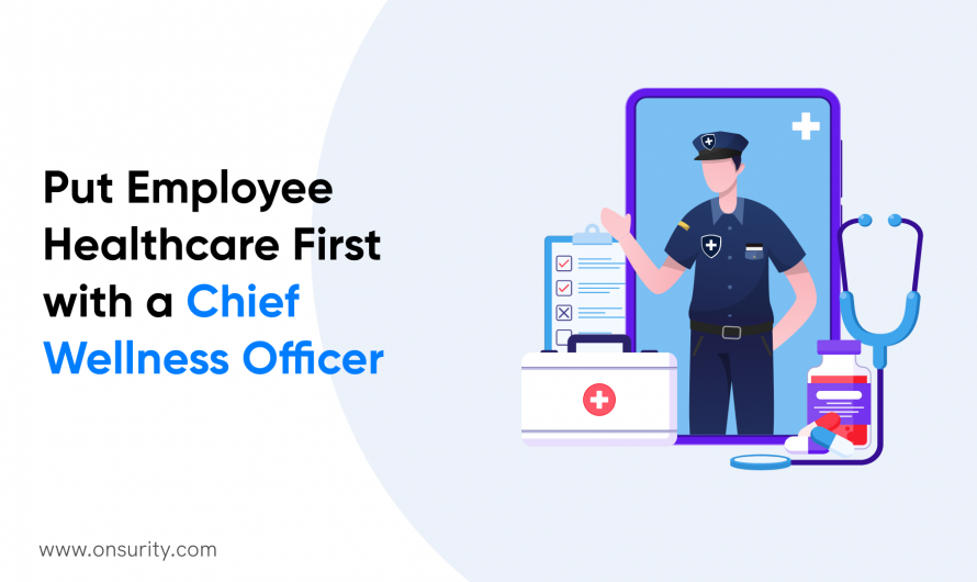 Conquer Employee Healthcare Issues in 2021 with A Chief Wellness Officer