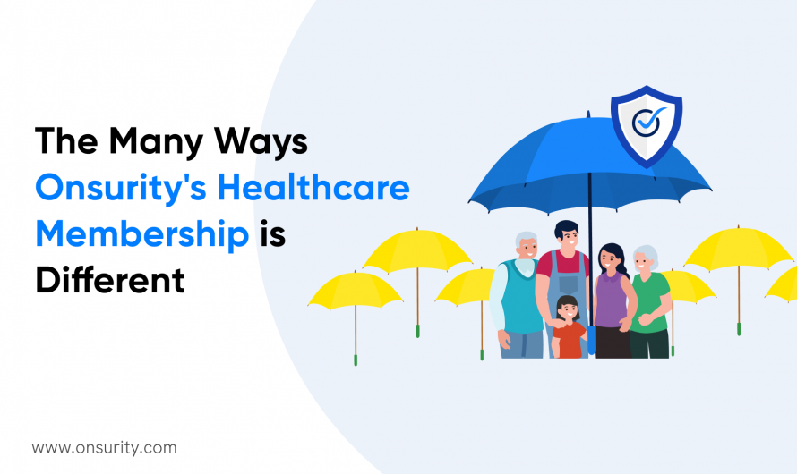 10 Unique Benefits of Healthcare Membership from Onsurity