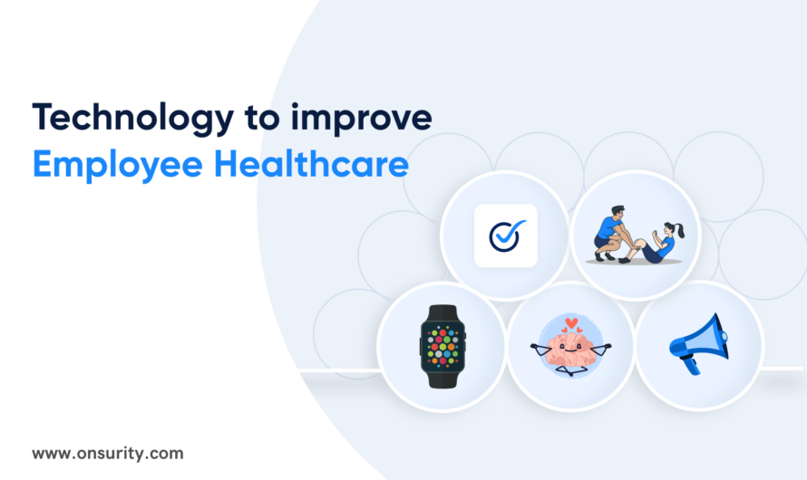How You Can Promote and Improve Employee Healthcare Package by Turning to Technology