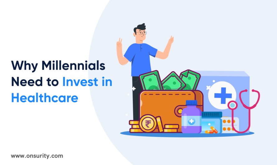 5 Alarming Reasons Why Millennials Need to Invest in Healthcare