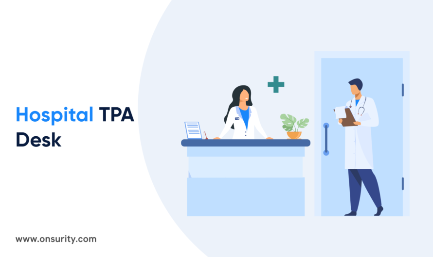 Trying to UnderstandWhat aHospital TPA Deskis? Here's a Handy Guide!