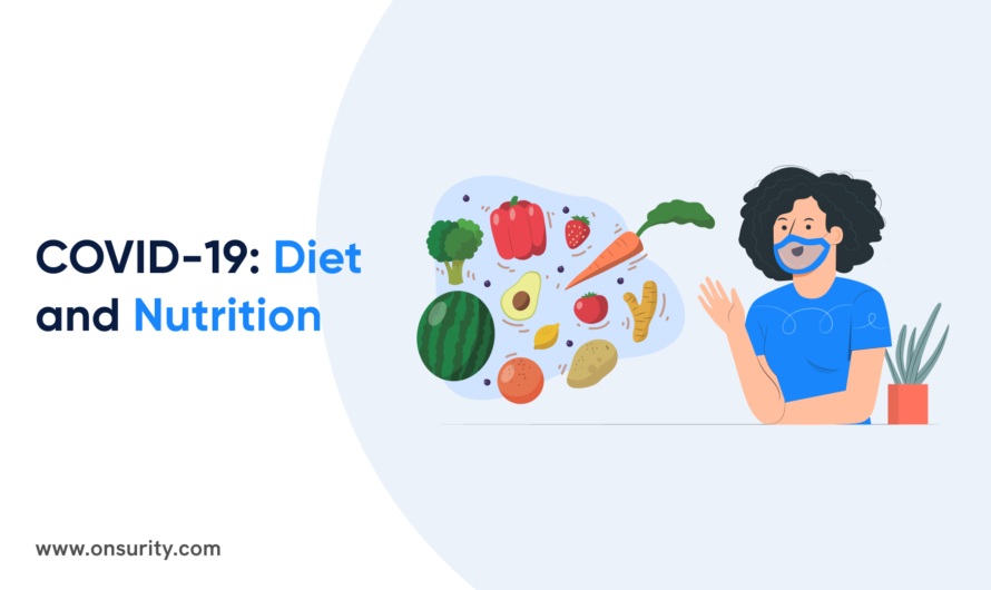 Here is all You Need to Know about Nutrition and Diet during COVID-19