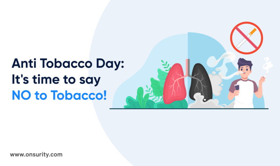 Anti-Tobacco Day: Here's why you need toQuit Tobacco Now!