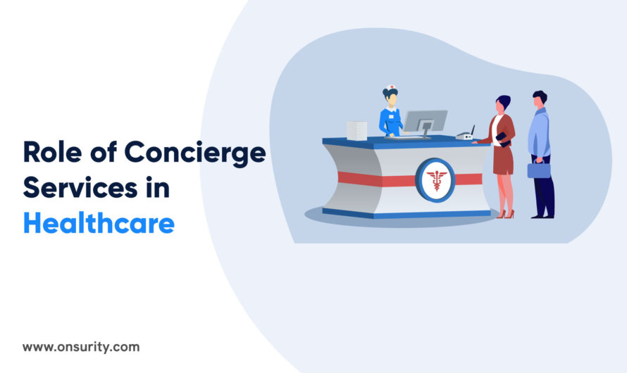 Role of Concierge Services in Healthcare