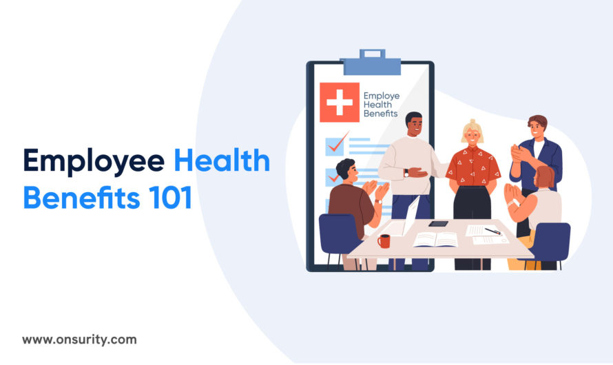 EmployeeHealth Benefits 101in the Wake of COVID-19