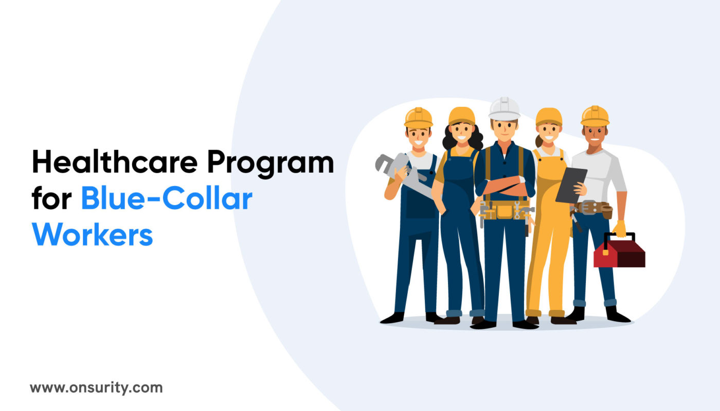 healthcare for blue collar workers