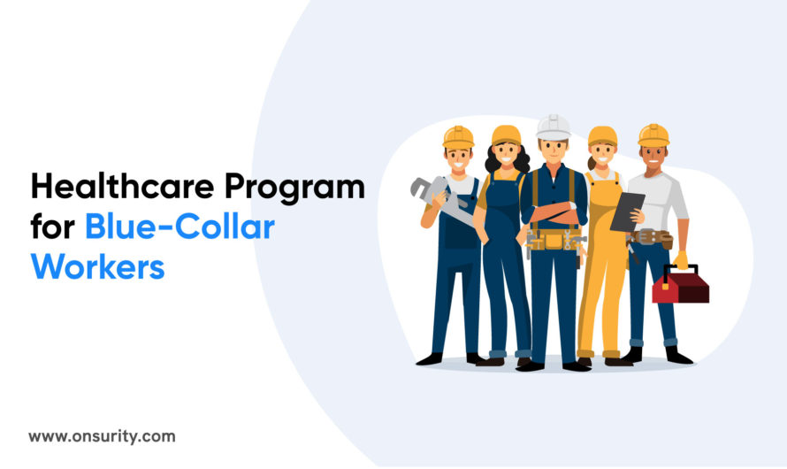 How to Design Healthcare for Blue-collar Workers?