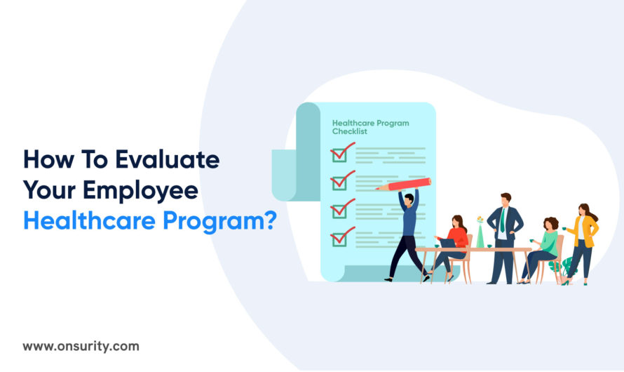 How to evaluate your employee healthcare program?