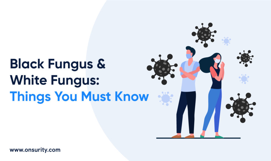 Black Fungus and White Fungus: Things You Should Know