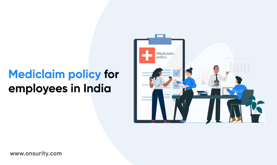 Group mediclaim insurance policy for employeesIn India – How It Works