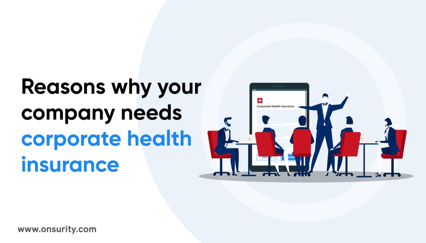 reasons for corporate health insurance