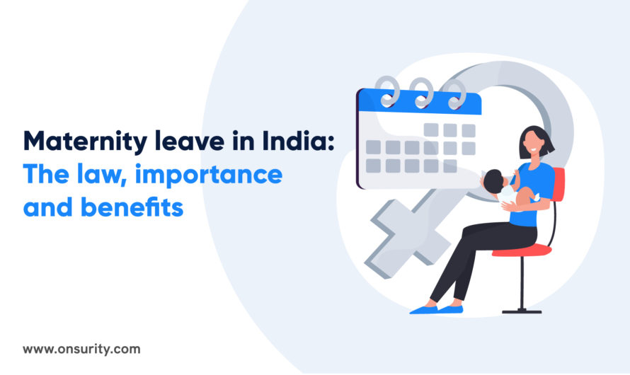 Maternity Leave in India: The Law, Importance and Benefits