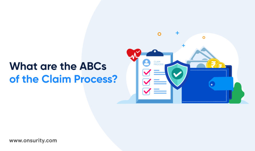 The ABCs of Claim ProcessYou Need to Know