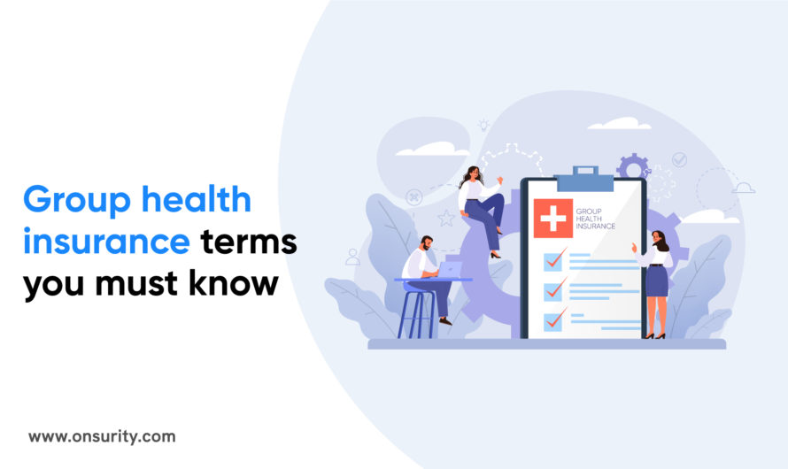 Group Health Insurance Terms You Must Know
