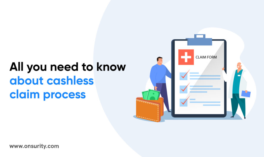All you need to know about cashless claim in health insurance