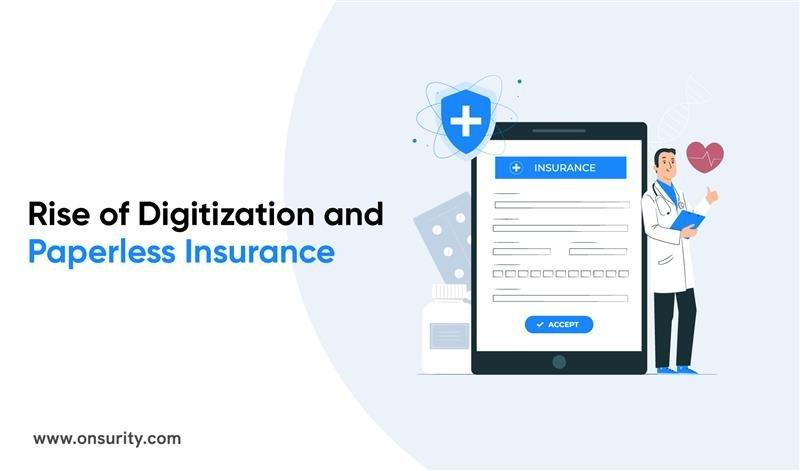 6 Benefits of Digitalization in the Insurance Industry