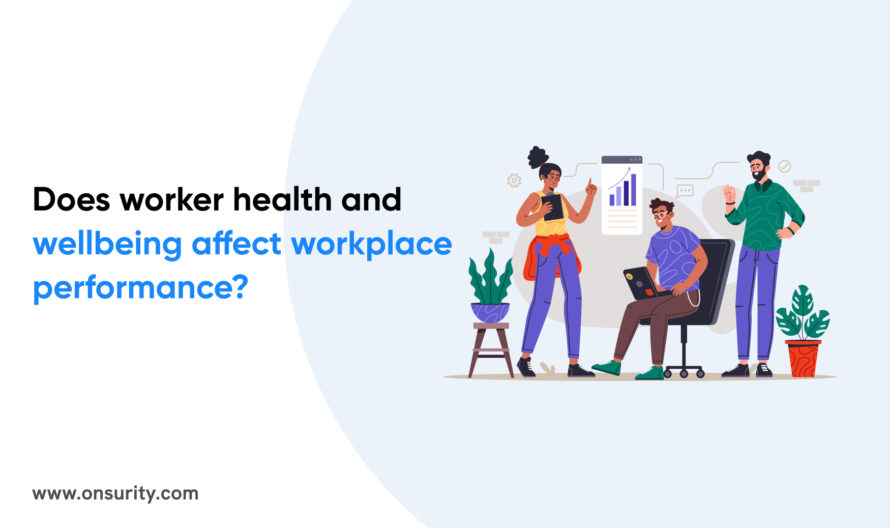 DoesEmployee Health and Wellbeing Affect Workplace Performance?