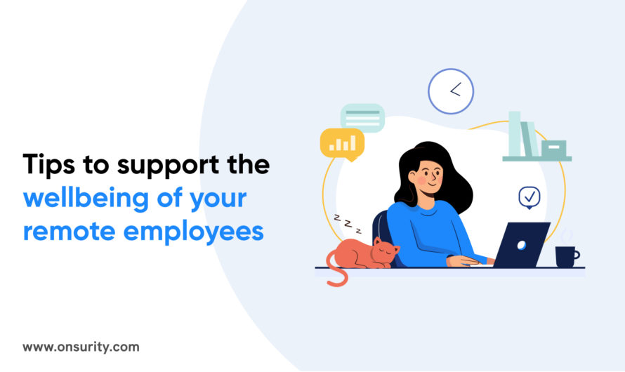 Tips for managing remote employees and supporting their wellbeing