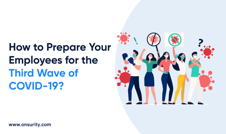 Here is how to Prepare Employees for the COVID-19 Third wave